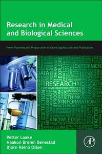 Research in Medical and Biological Sciences: From Planning and Preparation to Grant Application and Publication - cover