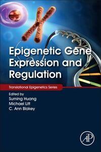 Epigenetic Gene Expression and Regulation - cover
