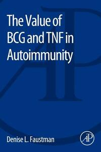 The Value of BCG and TNF in Autoimmunity - cover