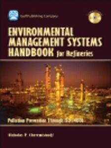 Ebook in inglese Environmental Managament Systems Handbook for Refinieries Cheremisinoff, Nicholas