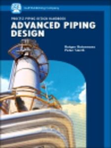 Ebook in inglese Advanced Piping Design Botermans, Rutger , Smith, Peter