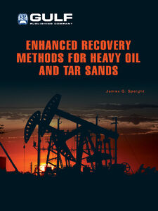 Foto Cover di Enhanced Recovery Methods for Heavy Oil and Tar Sands, Ebook inglese di James G. Speight, edito da Elsevier Science