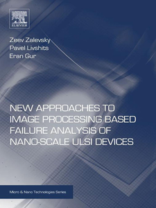Ebook in inglese New Approaches to Image Processing based Failure Analysis of Nano-Scale ULSI Devices Gur, Eran , Livshits, Pavel , Zalevsky, Zeev