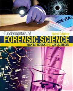Fundamentals of Forensic Science - Max M. Houck,Jay A. Siegel - cover