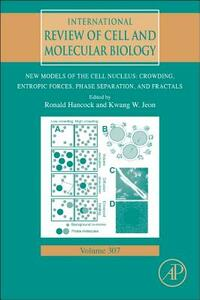 New Models of the Cell Nucleus: Crowding, Entropic Forces, Phase Separation, and Fractals - cover