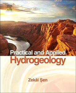 Practical and Applied Hydrogeology - Zekai Sen - cover