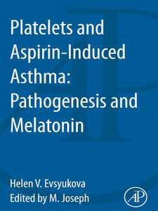 Foto Cover di Platelets and Aspirin-Induced Asthma, Ebook inglese di Helen Evsyukova, edito da Elsevier Science