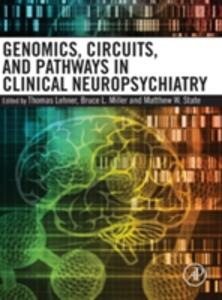 Genomics, Circuits, and Pathways in Clinical Neuropsychiatry - cover