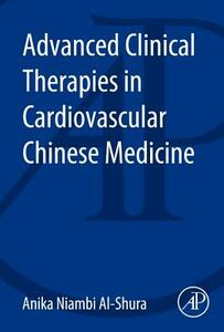 Advanced Clinical Therapies in Cardiovascular Chinese Medicine - cover