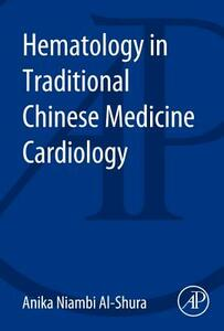 Hematology in Traditional Chinese Medicine Cardiology - cover