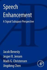 Speech Enhancement: A Signal Subspace Perspective - cover