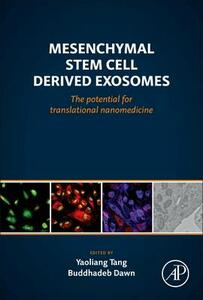 Mesenchymal Stem Cell Derived Exosomes: The Potential for Translational Nanomedicine - Yaoliang Tang,Buddhadeb Dawn - cover