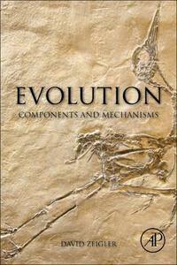 Evolution: Components and Mechanisms - David Zeigler - cover