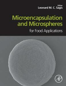 Microencapsulation and Microspheres for Food Applications - Leonard Sagis - cover