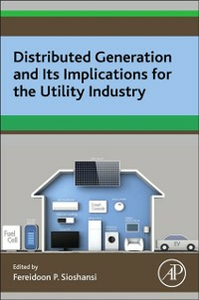Ebook in inglese Distributed Generation and its Implications for the Utility Industry Sioshansi, Fereidoon P.