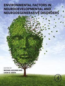 Ebook in inglese Environmental Factors in Neurodevelopmental and Neurodegenerative Disorders -, -