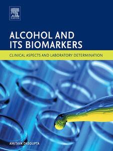 Ebook in inglese Alcohol and Its Biomarkers Dasgupta, Amitava