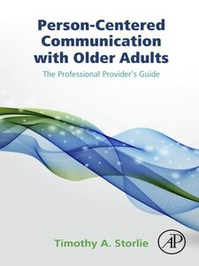 Ebook in inglese Person-Centered Communication with Older Adults Storlie, Timothy A.