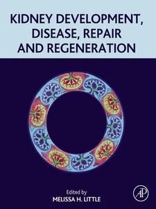 Ebook in inglese Kidney Development, Disease, Repair and Regeneration -, -