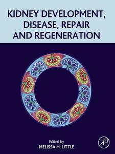 Ebook in inglese Kidney Development, Disease, Repair and Regeneration -, -
