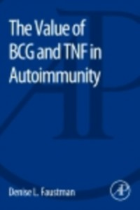 Ebook in inglese The Value of BCG and TNF in Autoimmunity -, -