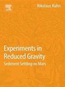 Foto Cover di Experiments in Reduced Gravity, Ebook inglese di Nikolaus Kuhn, edito da Elsevier Science