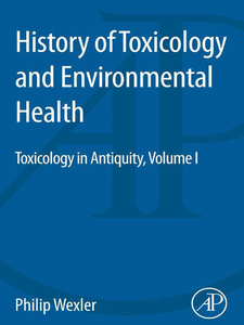 Ebook in inglese History of Toxicology and Environmental Health, Volume 1 -, -
