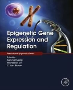 Foto Cover di Epigenetic Gene Expression and Regulation, Ebook inglese di  edito da Elsevier Science