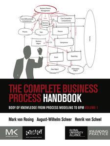 Ebook in inglese The Complete Business Process Handbook Rosing, Mark von , Scheel, Henrik von , Scheer, August-Wilhelm