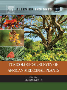 Foto Cover di Toxicological Survey of African Medicinal Plants, Ebook inglese di Victor Kuete, edito da Elsevier Science