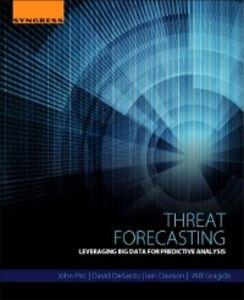 Ebook in inglese Threat Forecasting Davison, Iain , DeSanto, David , Gragido, Will , Pirc, John