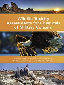 Ebook in inglese Wildlife Toxicity Assessments for Chemicals of Military Concern Johnson, Mark S , Quinn, Michael , Reddy, Gunda , Williams, Marc
