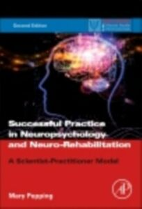 Ebook in inglese Successful Practice in Neuropsychology and Neuro-Rehabilitation Pepping, Mary