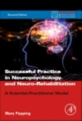 Successful Practice in Neuropsychology and Neuro-Rehabilitation