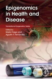 Foto Cover di Epigenomics in Health and Disease, Ebook inglese di  edito da Elsevier Science