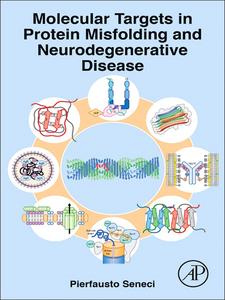 Ebook in inglese Molecular Targets in Protein Misfolding and Neurodegenerative Disease Seneci, Pierfausto