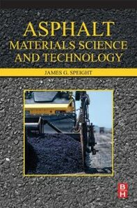 Ebook in inglese Asphalt Materials Science and Technology Speight, James G.