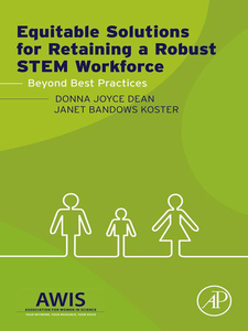 Ebook in inglese Equitable Solutions for Retaining a Robust STEM Workforce Dean, Donna J. , Koster, Janet B.