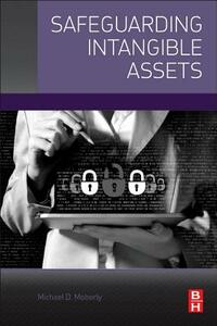 Safeguarding Intangible Assets - Michael D. Moberly - cover