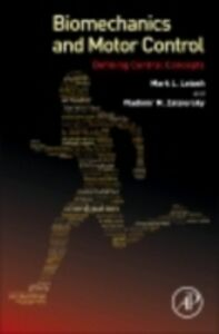 Ebook in inglese Biomechanics and Motor Control Latash, Mark L. , Zatsiorsky, Vladimir