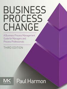 Ebook in inglese Business Process Change Harmon, Paul