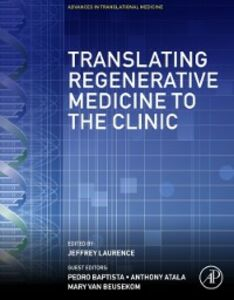 Ebook in inglese Translating Regenerative Medicine to the Clinic -, -