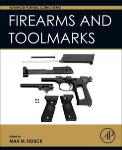 Firearm and Toolmark Examination and Identification - cover