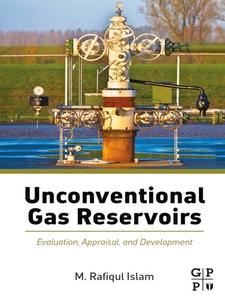 Ebook in inglese Unconventional Gas Reservoirs Islam, M. Rafiqul