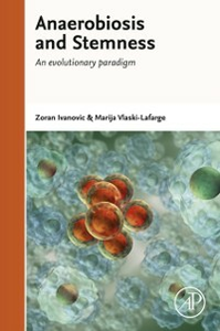 Ebook in inglese Anaerobiosis and Stemness Ivanovic, Zoran , Vlaski-Lafarge, Marija