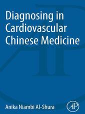 Diagnosing in Cardiovascular Chinese Medicine