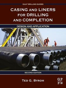 Ebook in inglese Casing and Liners for Drilling and Completion Byrom, Ted G.