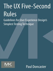 Foto Cover di The UX Five-Second Rules, Ebook inglese di Paul Doncaster, edito da Elsevier Science