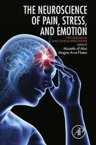 Foto Cover di Neuroscience of Pain, Stress, and Emotion, Ebook inglese di  edito da Elsevier Science