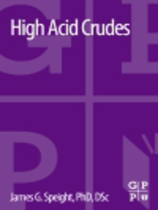 Ebook in inglese High Acid Crudes Speight, James G.